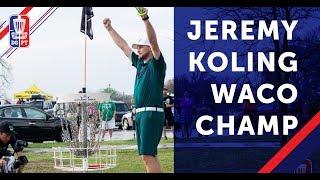 2018 WACO Champion: Jeremy Koling
