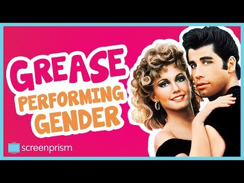 Grease: Performing Gender