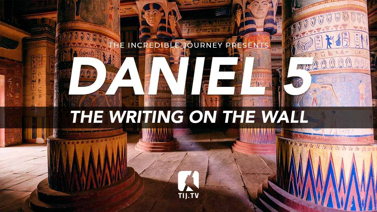 Download Daniel 5: The Writing On The Wall