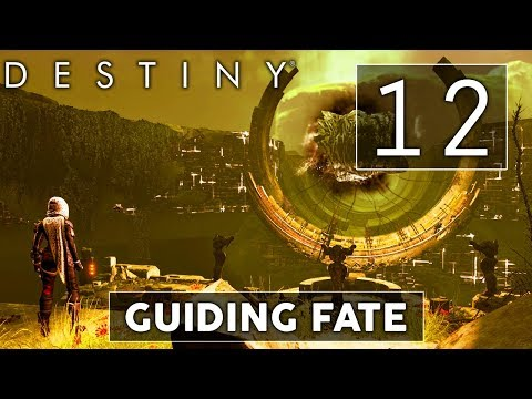 [12] Guiding Fate (Let's Play Destiny w/ GaLm and Goon)