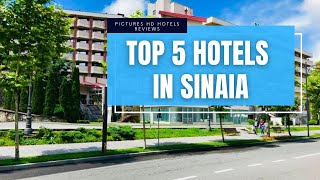 Top 5 Best Hotels in Sinaia, Romania - sorted by Rating Guests