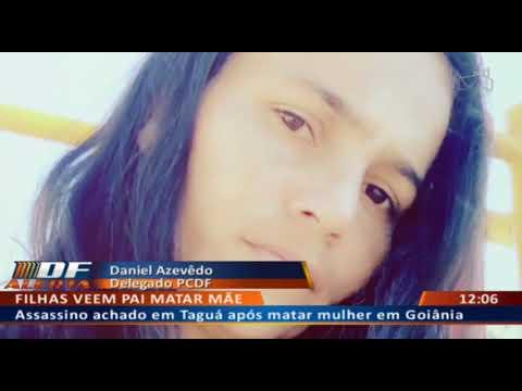DF ALERTA - Assassino achado em Taguatinga após matar mulher em Goiânia