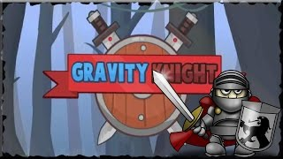 Gravity Knight Game Walkthrough (All Levels)