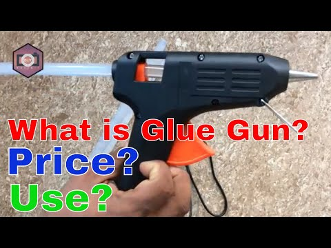 Hot Melt Glue Gun Unboxing And Full Review 2018 | How To Use Glue Gun Tutorial | 40 W Hot Glue Gun