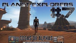"PLANET EXPLORERS #7 ""COSAS DE ALPHAS"""
