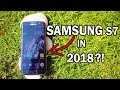 Samsung S7/S7 Edge in 2018! Should you buy it in 2018? (Urdu/Hindi)