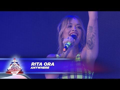 Rita Ora - 'Anywhere' - (Live At Capital's Jingle Bell Ball 2017)