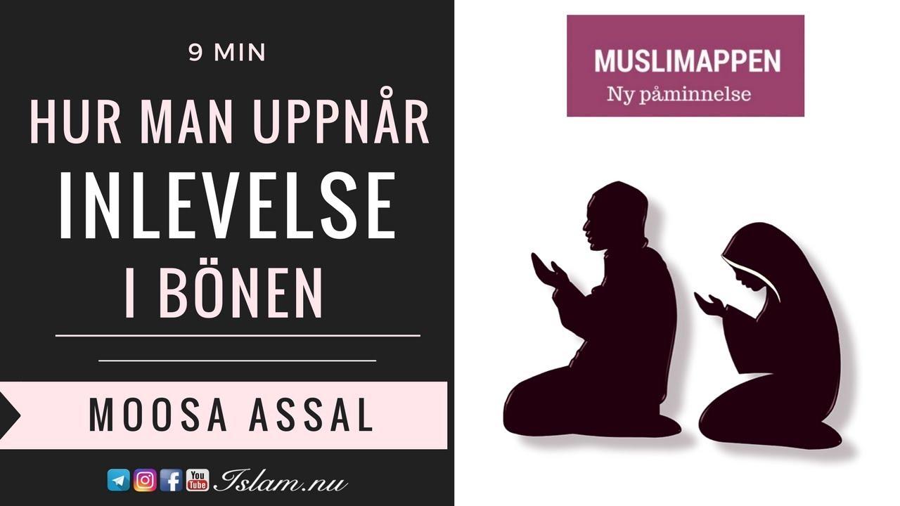 Hur uppnår man inlevelse i bönen? | Muslimappen