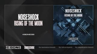 Noiseshock - Rising of the Moon (XBONE033)