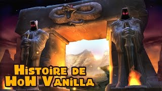 Histoire de World of Warcraft Vanilla