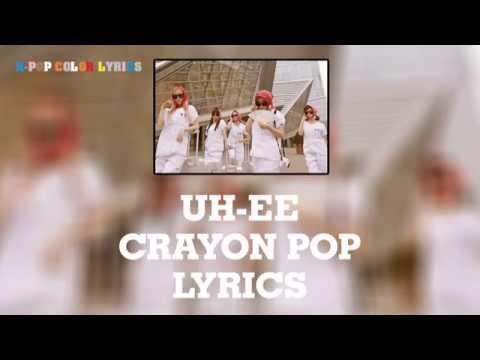 Uh-ee - CRAYON POP (Lyrics)