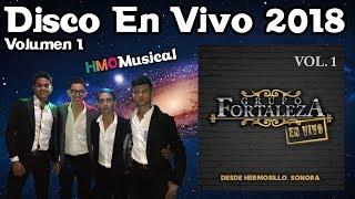 Grupo Fortaleza - Disco En Vivo || Volumen 1 - 2018 || CD Completo