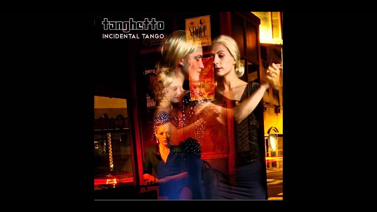 Tanghetto - Buenos Aires Remixed