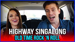 HIGHWAY SINGALONG: Old Time Rock