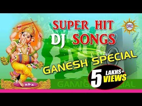 Super Hit DJ Ganesh Song    2016 Ganesha...