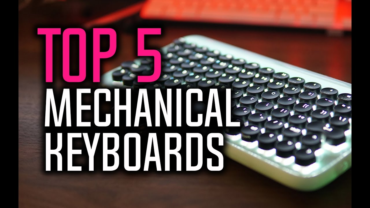 6d2b39e7df0 Best Mechanical Keyboards in 2018 - The Best Gaming Keyboards! - YouTube