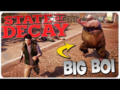 NEW ZOMBIE: JUGGERNAUT, It's BIG BOI Time! | State of Decay Gameplay #4 (Mods)