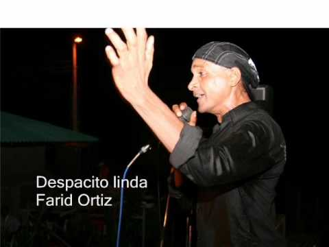 Despacito linda - Farid Ortiz