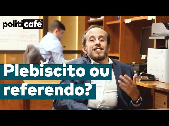 PLEBISCITO OU REFERENDO? - Politicafé #32