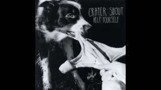 Crater Shout- Help Yourself (Full EP)