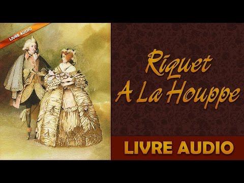 Livre Audio: Riquet A La Houppe