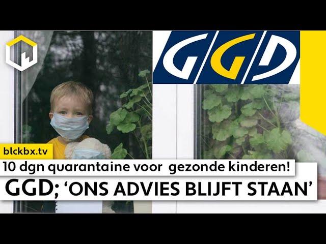 Gezonde kinderen 10 dgn quarantaine! GGD; 'Ons advies blijft staan.' (ENG subtitles)