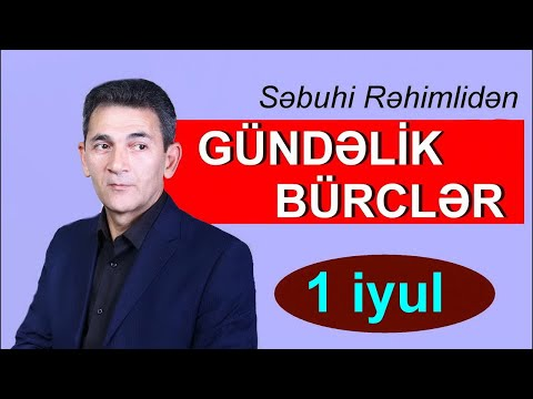 BÜRCLƏR –  1 İYUL (canlı)