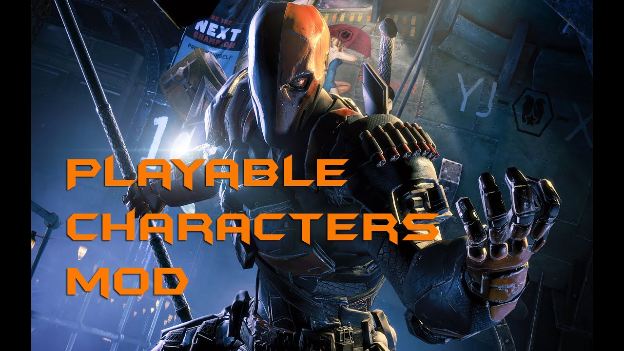 Batman Arkham origins playable characters mod install ...