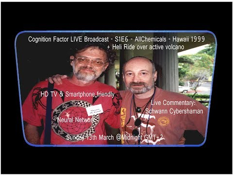 Cognition Factor - The Broadcast - S1E6 - Terence McKenna AllChemicals - Hawaii - 1999