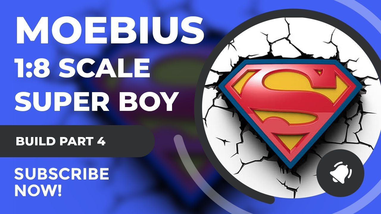 Moebius Models Superboy Build Part 3