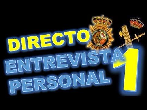 EMISIÓN EN DIRECTO ENTREVISTA PERSONAL # 1 Para Policía Nacional, Local, Municipal, Guardia Civil