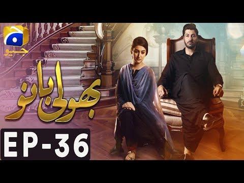 Bholi Bano - Episode 36 - Har Pal Geo