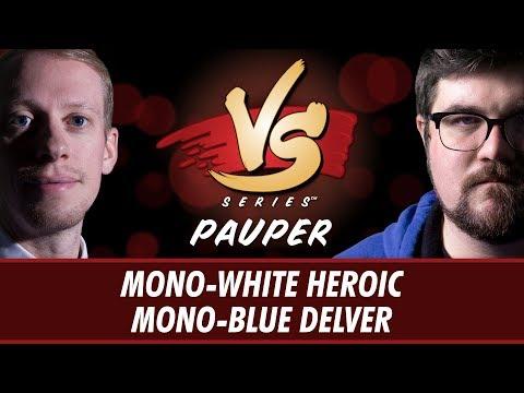 3/2/2018 - Todd Stevens Vs. Brad Nelson: Mono-White Heroic Vs. Mono-Blue Delver [Pauper]