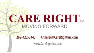 Care Right Inc -  Now Is The Time - Professional Planning Meeting