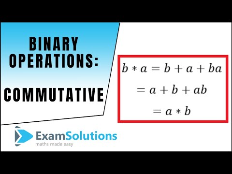 Binary Operations (Commutative) : ExamSolutions Maths Revision