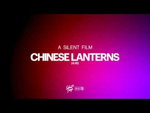 A Silent Film - Chinese Lanterns