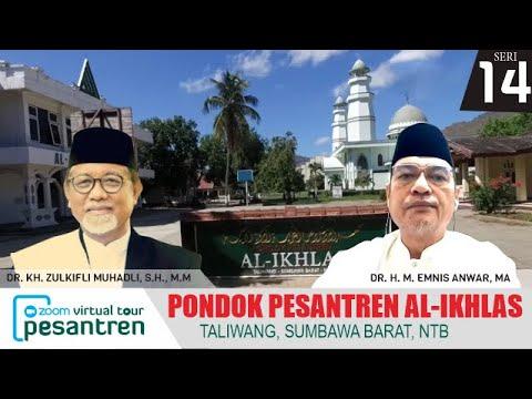 Sambutan Oleh DR. H. M. Emnis Anwar, MA | Virtual Tour Pesantren Pondok Pesantren Al Ikhlas Taliwang