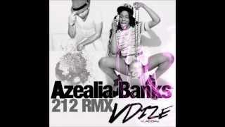 Azealia Banks - 212 Remix (Vlad Diaz RMX 2013)