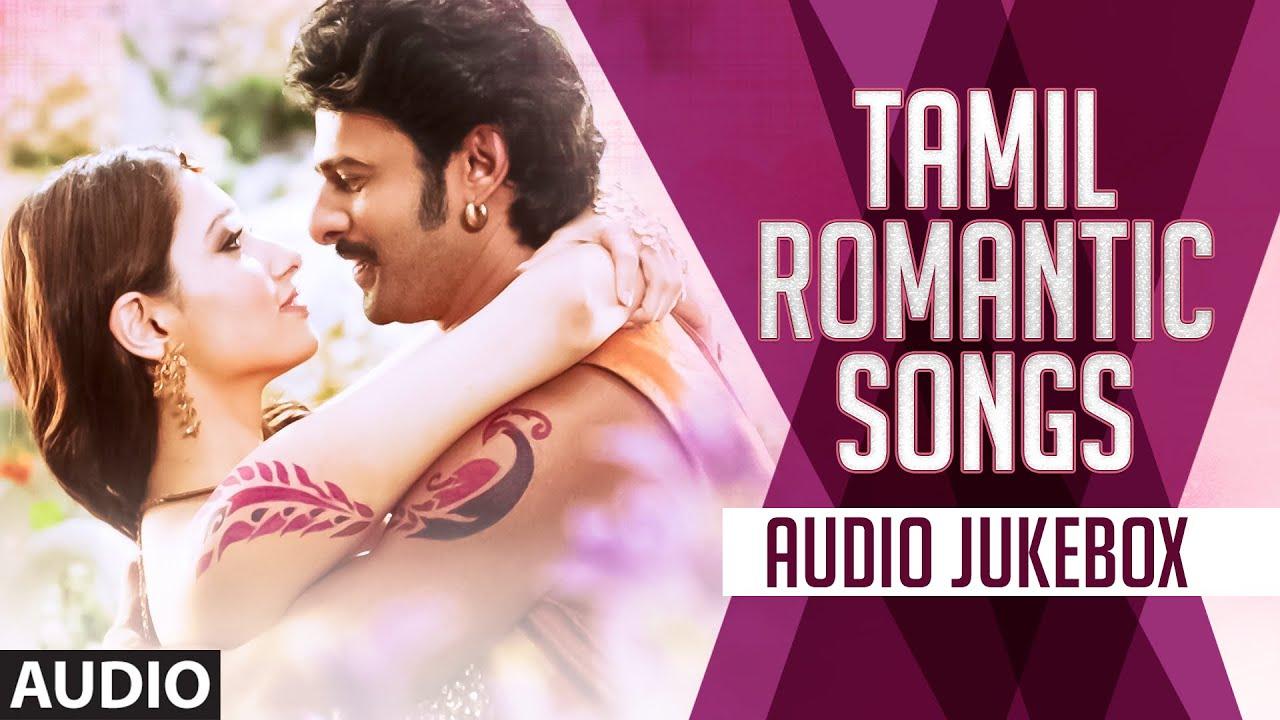 Top 10 Tamil Romantic Love Songs ( - )
