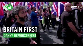 Britain First | DANNY DEMONSTREET #1