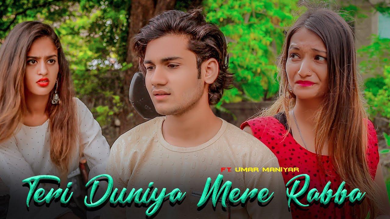 Teri Duniya Mere Rabba: Ft Umar Maniyar| Alpa | Sahir Ali Bagga | Meri Taqdeeron Mein Likheya Song