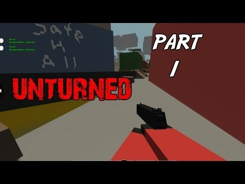 Unturned Gameplay Walkthrough Part 1 - I'm a Russian PC