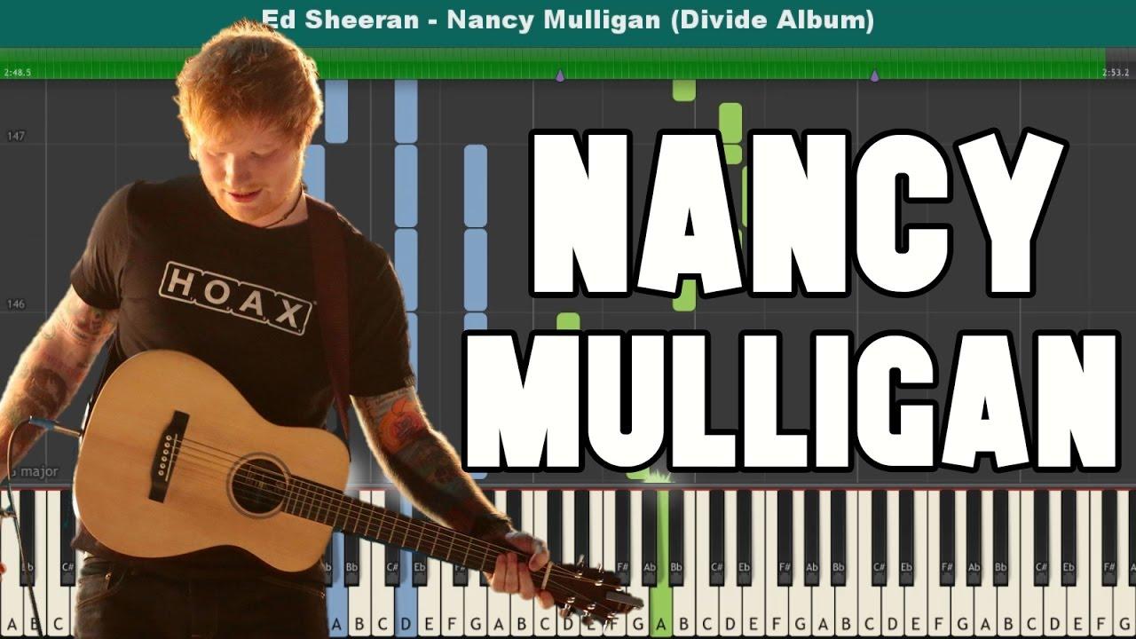 Nancy Mulligan Piano Tutorial - Free Sheet Music (Ed Sheeran)