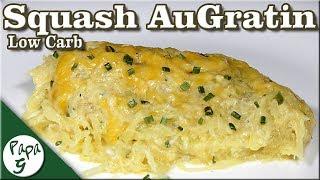 Low Carb Spaghetti Squash Au Gratin - Keto