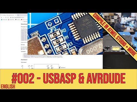 #002|English - Avrdude, USBasp, Atmel Studio, Arduino IDE, Fuses, Lockbits, Hex, ...