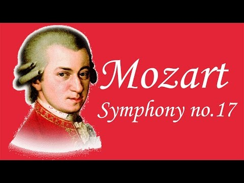 Mozart - Symphony No.17 in G Major, K. 129 (Complete)
