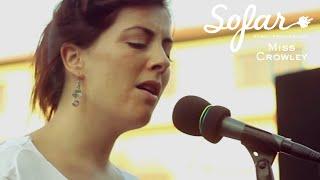 Miss Crowley - If Only | Sofar Istanbul Resimi