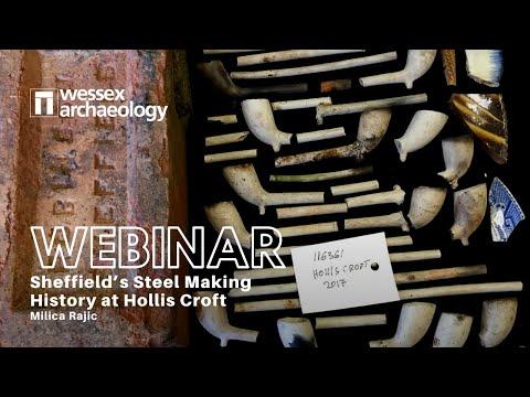 Sheffield's Steel Making History at Hollis Croft (Webinar with Milica Rajic)