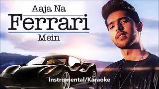 AJA-NA-FERRARI-MEIN---Instrumental-Karaoke-with-lyrics---Armaan-Malik--Amaal-Mallik--Arabian
