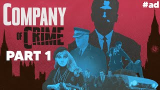 COMPANY OF CRIME Gameplay Walkthrough Part 1 - 1960's EAST LONDON CRIME #ad